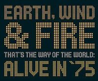 Earth Wind & Fire: That's the Way of the World: Alive in '75 CD 2002
