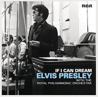 Elvis Presley: If I Can Dream Elvis Presley Revisited With The Royal Philharmonic Orchestra CD 2015 10-30-15 Release Date
