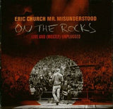Eric Church: Mr Misunderstood On The Rocks Live And Mostly Unplugged CD 2017 04-28-17 Release Date