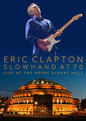 Eric Clapton: Slowhand at 70 Live At The Royal Albert Hall 2015 PBS Deluxe Edition 2 CD/DVD 16:9 DTS 5.1 11-13-15 Release Date