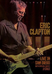 Eric Clapton: Live In San Diego With Special Guest JJ Cale 2007 DVD 2017 DTS 5.1 03-10-17 Release Date