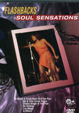 Flashbacks: Soul Sensations Guest Freda Payne Gladys Knight & the Pips Lou Rawls Lou Rawls & Freda Payne The Ike and Tina Turner Revue Tina Turner Revue Tina Turner Gladys Knight Bo Diddley Ike Turner 2006 DVD Release Date 11/14/06
