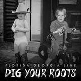 Florida Georgia Line: Dig Your Roots  CD 2016 08-26-16 Release date