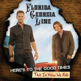 Florida Georgia Line: Here's To The Good Times This Is How We Roll Debut Album CD/DVD 2013