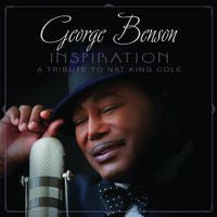 George Benson: My Inspiration -A Tribute to Nat King Cole CD 2013