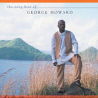 George Howard: Very Best Of George Howard CD 2005
