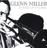 Glenn Miller: American Patrol/Harry James: Music Maker/Tommy Dorsey: Ultimate Band Collection - 3 CD Bundle Special