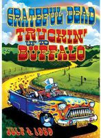 The Grateful Dead: Truckin' Up To Buffalo 1989 DVD 2005 Remastered 2013 16:9 Dolby Digital  5.1