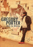 Gregory Porter: Live in Berlin Import (DVD) DTS 5.1 Audio  Release Date: 11/25/2016