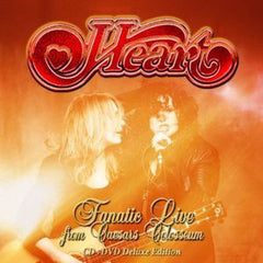 Heart: Fanatic Live From Caesar's Colosseum Windsor, Ontario 2012 CD/DVD Deluxe Edition 2014 DTS-HD Master Audio 02-25-14 Release date