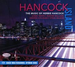 Hancock Island: The Music of Herbie Hancock Chesky Records CD 2008