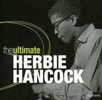 Herbie Hancock: Ultimate Herbie Hancock 2 CD Edition 2012