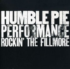 Humble Pie: Performance Rockin' The Fillmore 1971 CD 1990