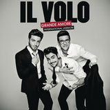 IL Volo: Grande Amore (International Version) Latin  09-25-15 Release Date