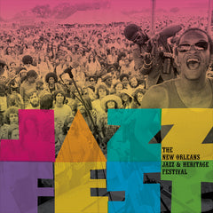 Jazz Fest: New Orleans Jazz & Heritage Artist: Various Artists (5 CD Box Set) Release Date: 5/10/2019