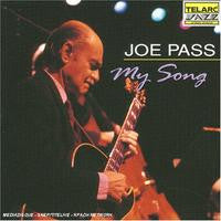 Joe Pass: My Song CD 2005