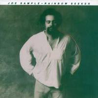 Joe Sample: Rainbow Seeker CD 1996