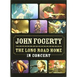 John Fogerty: The Long Road Home in Concert Filmed in 2005 at Los Angeles Wiltern Theater DVD 2006 16:9 DTS 5.1