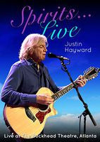 Justin Hayward: Spirits Live-Live At The Buckhead Theater Atlanta 2013 DVD 2014 16:9 DTS-5.1