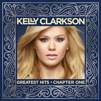 Kelly Clarkson: Great Hits-Chapter 1 CD 2012