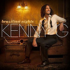 Kenny G: Brazilian Nights Deluxe Edition CD 2015 BRAZILIAN NIGHTS- Inspired by listening to Bossa Nova recordings by Cannonball Adderley, Paul Desmond and Stan Getz.