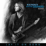 Kenny Wayne Shepherd Band : Lay It On Down on CD 2017  8-04-17 Release Date
