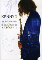 Kenny G: Evening Of Rhythm & Romance Humphreys By The Bay-2008 San Diego DVD 16:9 DTS 5.1