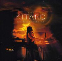 Kitaro: The Kitaro Quintessential CD/DVD 2013 Deluxe Edition