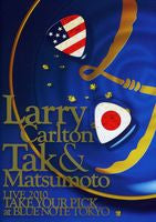 Larry Carlton & Tak Matsumoto Take Your Pick At The Blue Note Tokyo 2010 DVD 2011 16:9 DTS 5.1