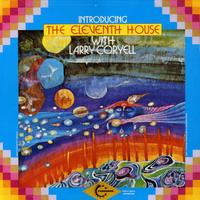 Larry Coryell: The Eleventh House 1972-1975 CD Alphonse Mouzon-Randy Brecker