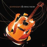 Lee Ritenour: 6 String Theory CD 2010 Guests George Benson, BB King, Slash, Steve Lukather, Robert Cray and Vince Gill