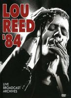 Lou Reed: 1984 Live Broadcast Archives DVD 2012  Dolby Digital