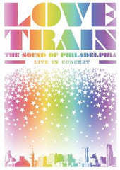 Love Train: The Sound Of Philadelphia Live In Concert Atlantic City 2008 DVD 2009 115 Minutes
