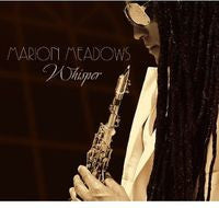 Marion Meadows: Whisper CD 2013