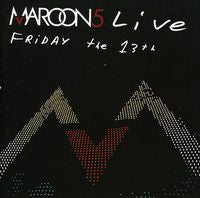 Maroon 5 Live Friday The 13th 2005 CD/DVD Deluxe Edition 2005