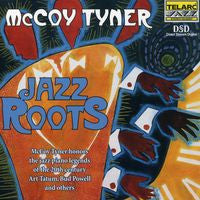 McCoy Tyner: Jazz Roots CD 2005