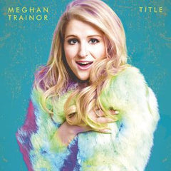 "Meghan Trainor: Title CD 2015 ""All About The Bass"""