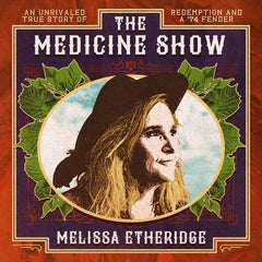 Melissa Etheridge: The Medicine Show 15th Studio Album CD 2019 Release Date 4/12/19