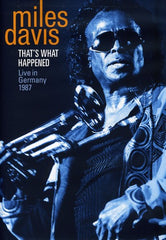 Miles Davis: That's What Happened Live in Munich Germany 1987 DVD 2009 Release Date 4/28/09