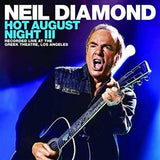 Neil Diamond: Hot August Night III Live At The Greek Theatre  2012 Deluxe Edition 2CD/DVD 2018 Release Date 8/17/18