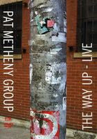 Pat Metheny Group: The Way Up-Live Seoul Korea  2005 DVD 2006 16:9 DTS 5.1