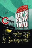Pearl Jam: Let's Play Two Wrigley Field 2016 Deluxe Edition (Blu-ray) 2017 Release Date 12/01/17
