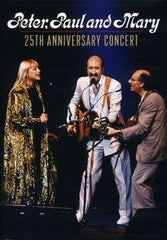 Peter, Paul & Mary: 25th Anniversary Concert Greenwich Village 1986 PBS Special DVD 2011
