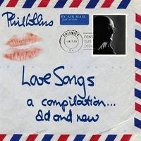 Phil Collins: Love Songs-Compilation Old & New-Import 2 CD Edition 2004