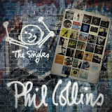 Phil Collins: The Singles 2 CD Deluxe Edition Hits 1976-2010  33 Tracks 10-14-16 Release Date
