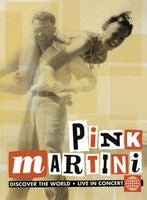 Pink Martini: Discover the World Live in Concert-Golden Age Of Hollywood DVD 2009 PBS Special 16:9 DTS 5.1