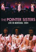 The Pointer Sisters: Live In Montana 2004 DVD 2011 Dolby Digital