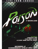 Poison: 7 Days Live Live From London Hammersmith Apollo 1993 DVD 2013 Dolby Digital RARE OUT Of PRINT