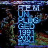 R.E.M.: Unplugged 1991/2001: The Complete Sessions 2 CD Deluxe Edition 2014