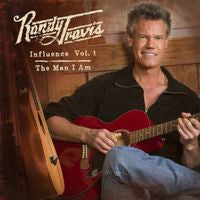 Randy Travis: Vol.1 Influence: The Man I Am CD 2013